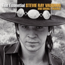 The Essential Stevie Ray Vaughan and Double Trouble, CD / Album