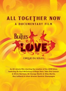 The Beatles and Cirque Soleil: All Together Now, DVD