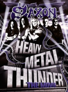 Saxon: Heavy Metal Thunder - The Movie, DVD
