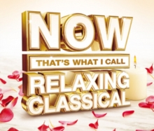 Now That's What I Call Relaxing Classical, CD / Box Set