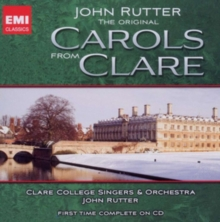 John Rutter: Original Carols from Clare, CD / Album