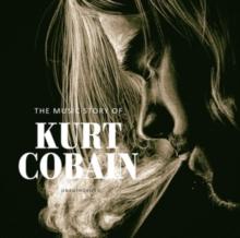 Music Story of Kurt Cobain Unauthorized, CD / Album Cd