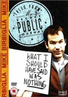 Mike Birbiglia: What I Should Have Said Was Nothing, DVD