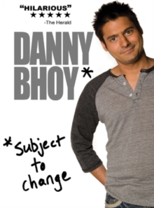 Danny Bhoy: Subject to Change, DVD  DVD