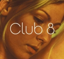 Club 8, CD / Album