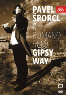 Pavel Sporcl and Romano Stilo: Gipsy Way, DVD