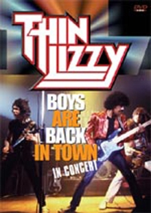 Thin Lizzy: Boys Are Back in Town - In Concert, DVD