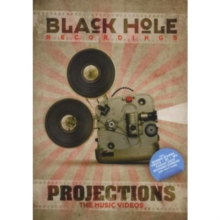 Black Hole: Projections - The Music Videos, DVD