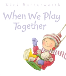 When We Play Together, Board book