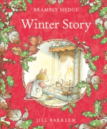 Brambly Hedge : Winter Story, Hardback