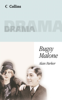 Collins Drama : Bugsy Malone, Paperback