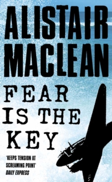 Fear is the Key, Paperback