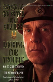 Looking for Trouble : SAS to Gulf Command, Paperback