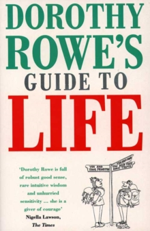 Dorothy Rowe's Guide to Life, Paperback Book