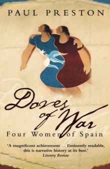 Doves of War : Four Women of Spain, Paperback