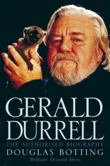 Gerald Durrell : The Authorised Biography, Paperback