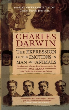 The Expression of the Emotions in Man and Animals : Definitive Edition, Paperback Book