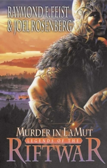 Murder in Lamut (Legends of the Riftwar, Book 2) : Legends of the Riftwar Bk. 2, Paperback