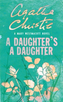 A Daughter's a Daughter, Paperback