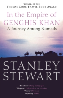 In the Empire of Genghis Khan : A Journey Among Nomads, Paperback