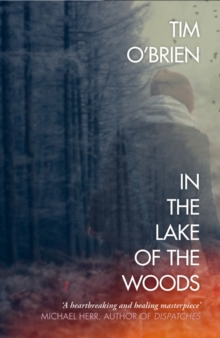 In the Lake of the Woods, Paperback Book