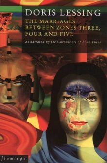 The Marriages Between Zones 3, 4 and 5 : As Narrated by the Chroniclers of Zone Three, Paperback