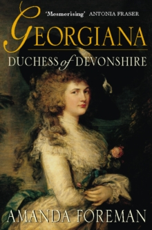 Georgiana, Duchess of Devonshire, Paperback