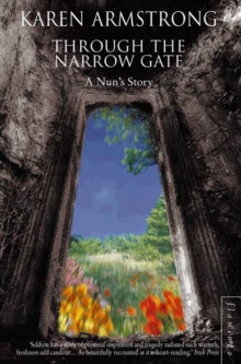 Through the Narrow Gate : A Memoir of Convent Life, Paperback