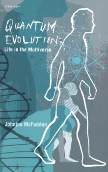 Quantum Evolution : Life in the Multiverse, Paperback Book