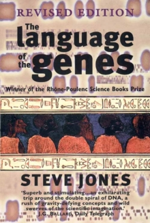 The Language of the Genes : Biology, History and the Evolutionary Future, Paperback Book