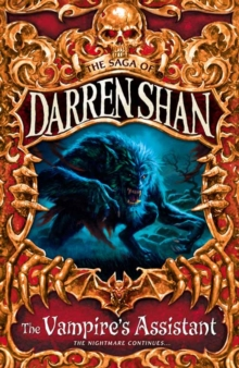 The Vampire's Assistant (the Saga of Darren Shan, Book 2), Paperback