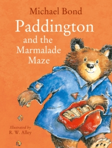 Paddington and the Marmalade Maze, Paperback