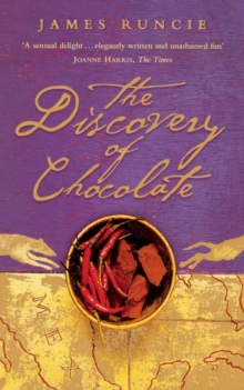 The Discovery of Chocolate : A Novel, Paperback