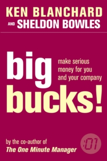 One Minute Manager Big Bucks, Paperback Book