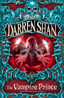 The Vampire Prince (the Saga of Darren Shan, Book 6), Paperback