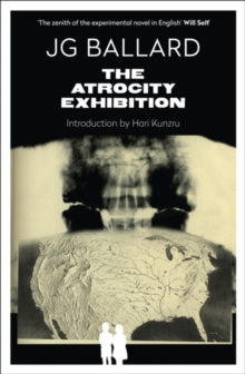 The Atrocity Exhibition : Annotated, Paperback