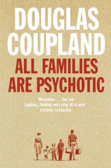 All Families are Psychotic, Paperback