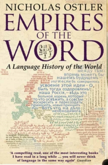 Empires of the Word : A Language History of the World, Paperback