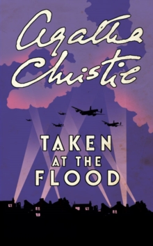 Taken at the Flood, Paperback Book