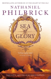 Sea of Glory : The Epic South Seas Expedition 1838-42, Paperback Book