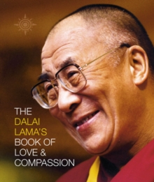 The Dalai Lama's Book of Love and Compassion, Paperback