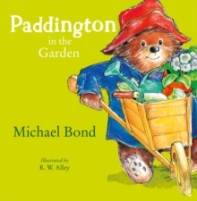 Paddington in the Garden, Paperback