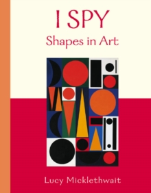 I Spy : Shapes in Art Shapes in Art, Paperback Book