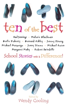 Ten of the Best : School Stories with a Difference, Paperback
