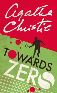 Towards Zero, Paperback Book