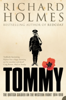 Tommy : The British Soldier on the Western Front, Paperback