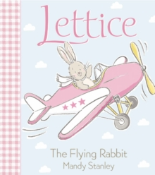 Lettice the Flying Rabbit, Paperback