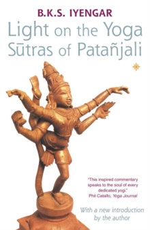 Light on the Yoga Sutras of Patanjali, Paperback