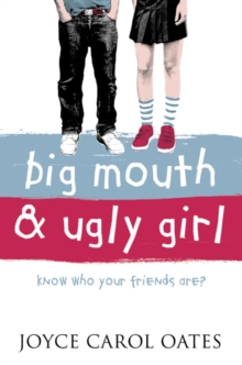 Big Mouth and Ugly Girl, Paperback Book