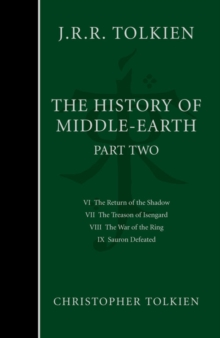 The History of Middle-Earth : The Lord of the Rings Part 2, Hardback